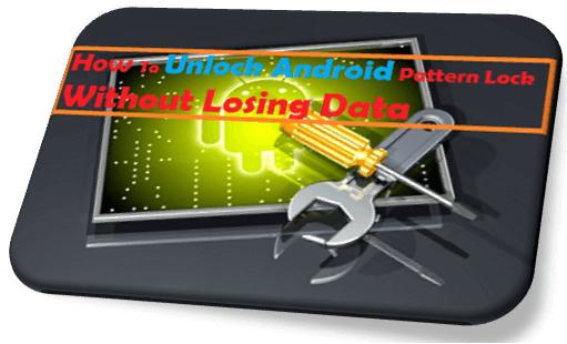 unlock password of android,unlock pattern lock,unlock android,pattern lock,remove pattern lock,break pattern lock,open pattern lock