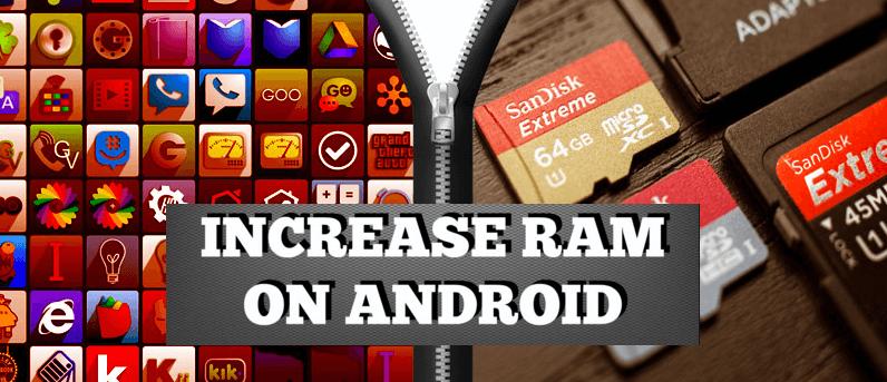increase mobile ram,increase smartphone ram,increase ram