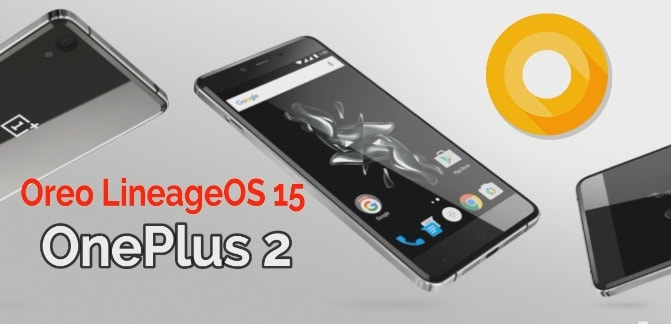 Oreo LineageOS 15 For OnePlus 2