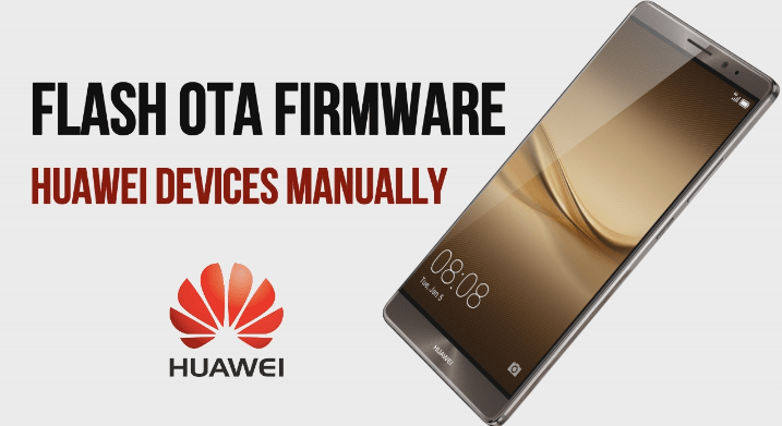 Flash OTA Firmware On Huawei Devices