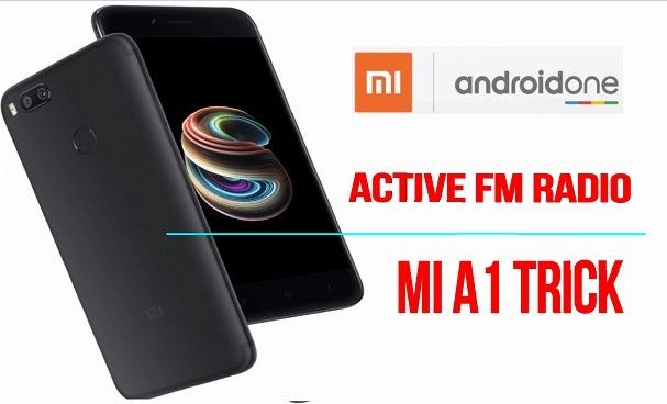 Activate FM Radio On Xiaomi Mi A1