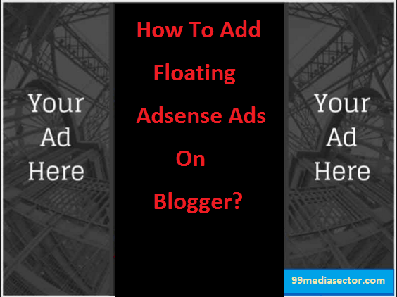 floating ads,floating adsense,how to add floating ads
