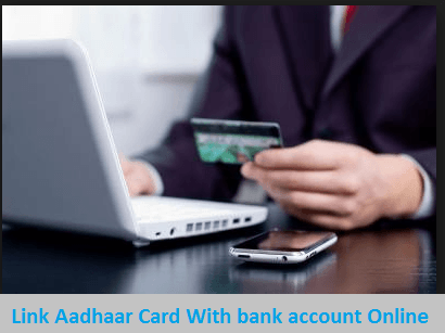 Link Aadhaar Card With bank account Online