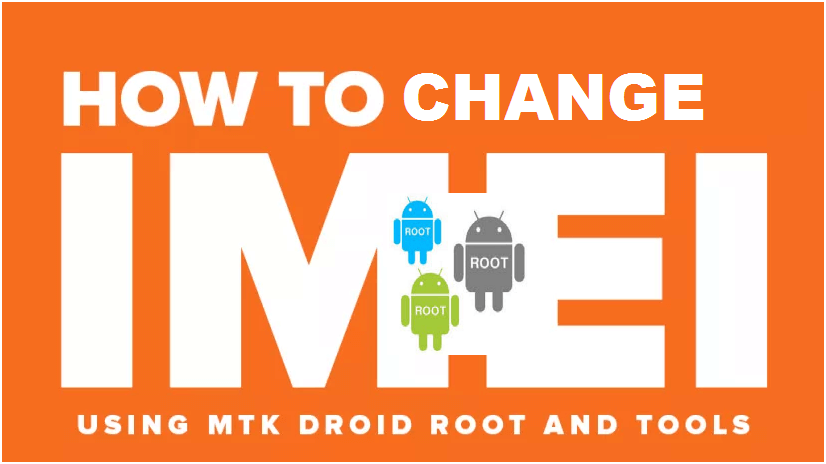 change imei,change android imei,repair android phone imei,change imei number