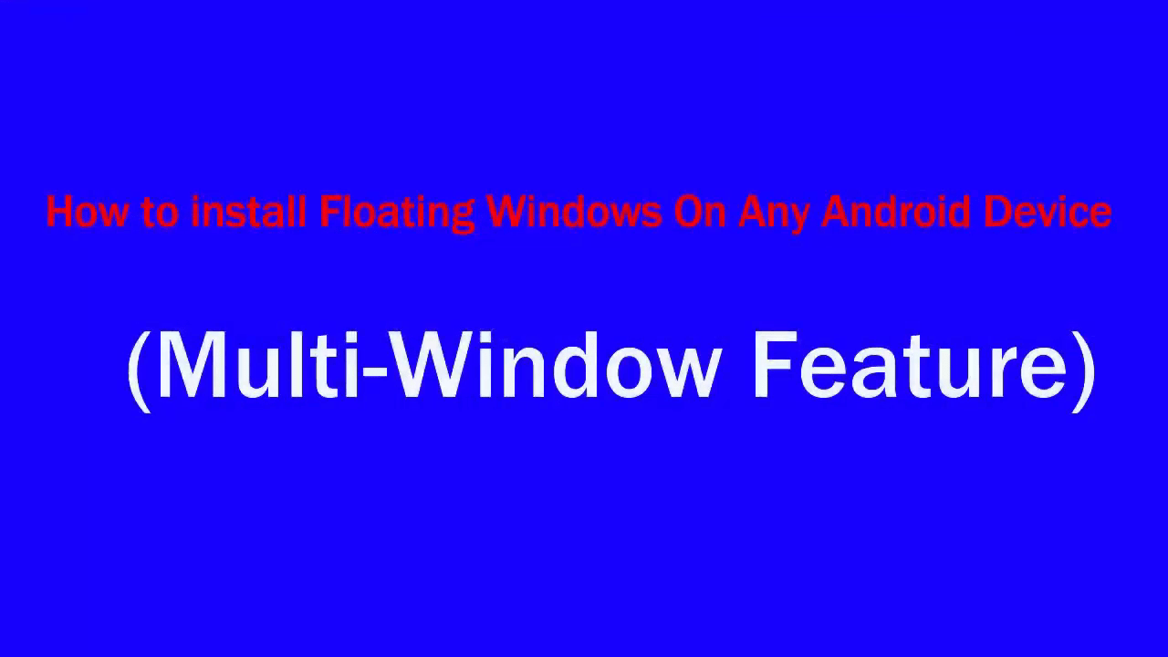 Install Floating Window On Android