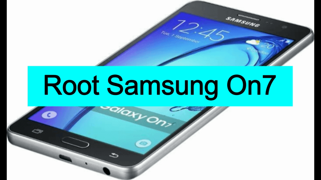root samsung galaxy on 7