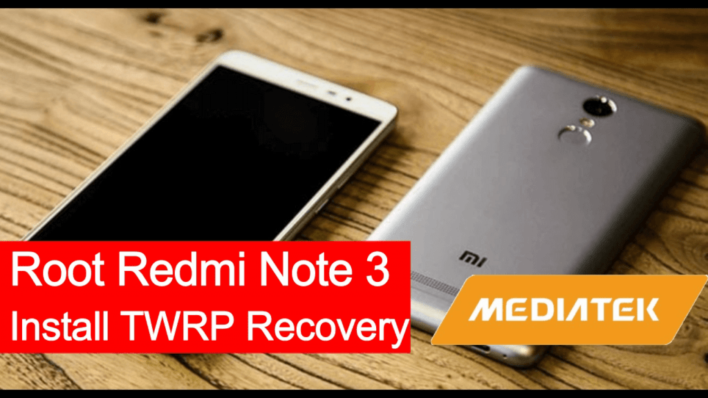 Root Redmi Note 3
