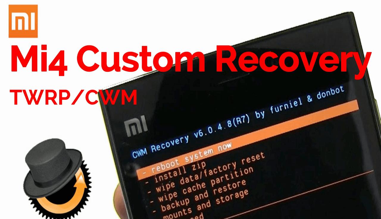 Install Custom Recovery On Xiaomi Mi4