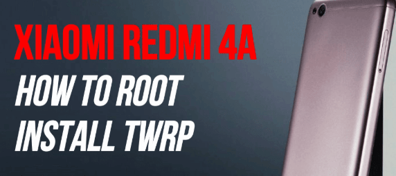 How To Root Redmi 4A & Install TWRP Recovery Safely