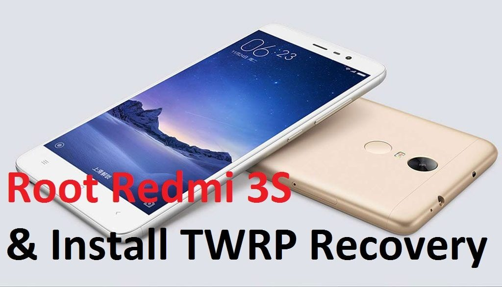 how to root redmi 3s