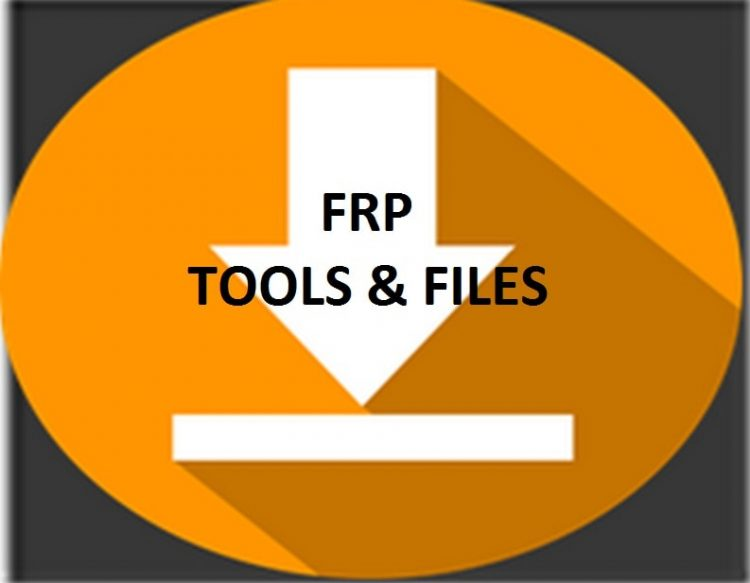 Download FRP Bypass Files And Tools