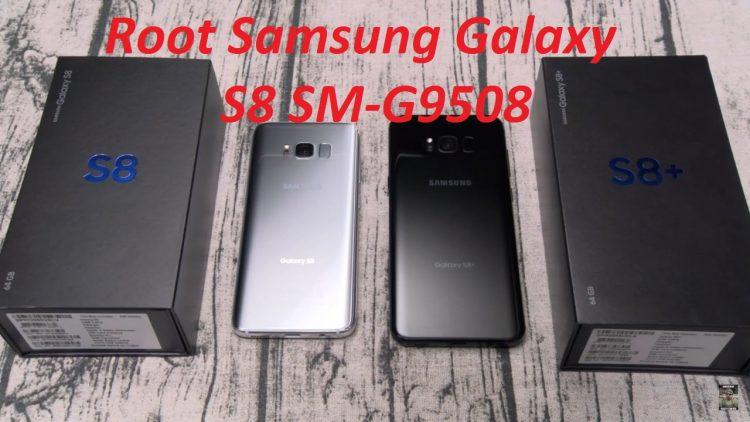 Root Samsung Galaxy S8 SM-G9508