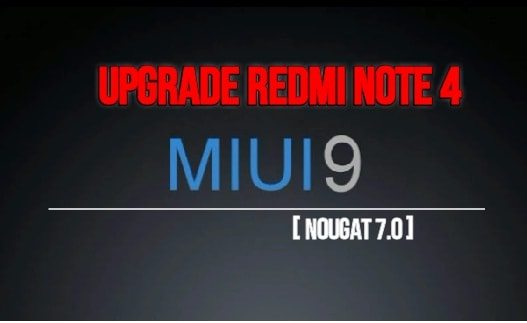 Update Redmi Note 4 to MIUI 9