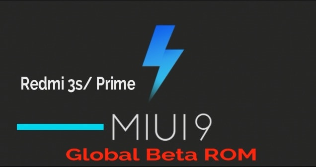 Download Xiaomi Redmi 3S MIUI 9 Global Beta ROM