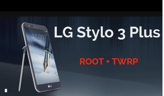 Root LG Stylo 3 Plus