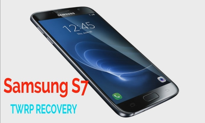 Install TWRP Recovery On Samsung Galaxy S7