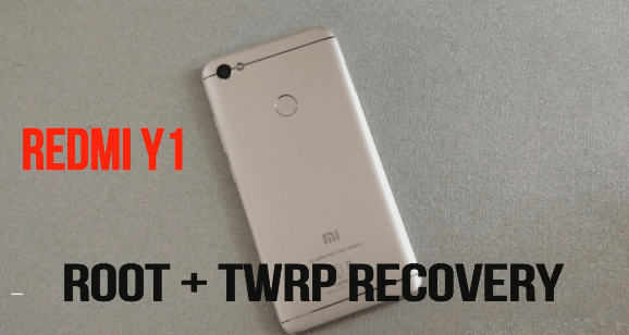 Root Redmi Y1