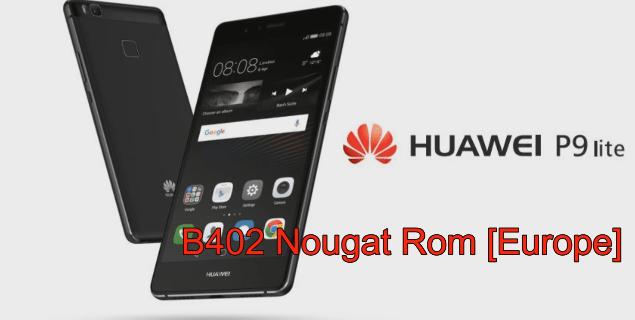 Huawei P9 Lite B402 Nougat Stock Rom