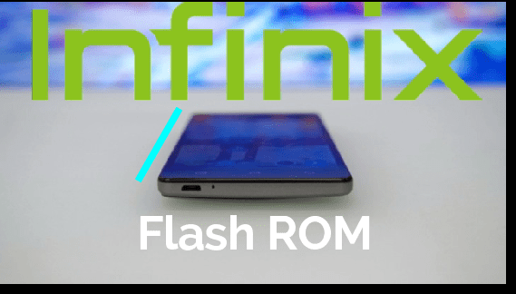 How To Install Nougat Firmware On Infinix Hot 4 Pro X556