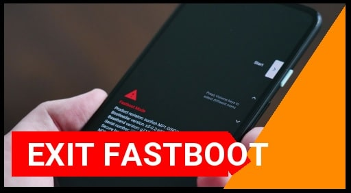 Exit From Fastboot Mode