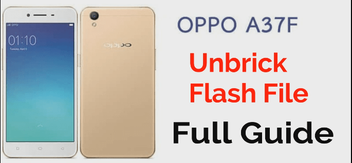 Oppo A37f Flash File & Tool | Flash Oppo A37F - 99Media Sector
