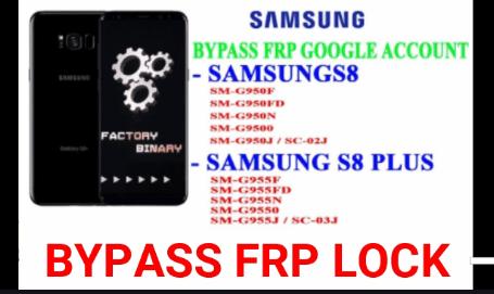 Bypass Google Account On Samsung Galaxy S8 Plus & S8