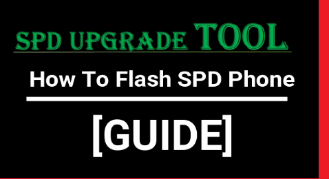 How To Flash Spreadtrum Phone Using SPD Flash Tool [Flash