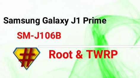Root Samsung Galaxy J1 Prime SM-J106B