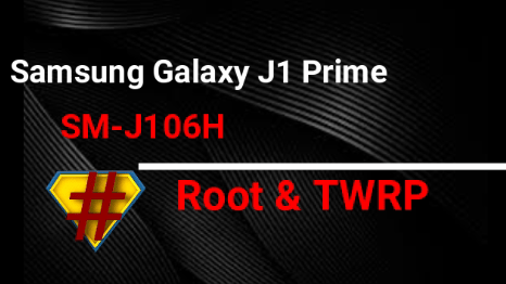 Root Samsung Galaxy J1 Prime SM-J106H & Install TWRP [Marshmallow