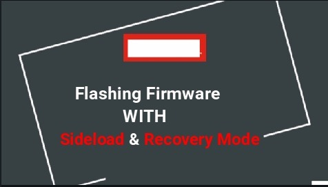 Flash Firmware With Sideload