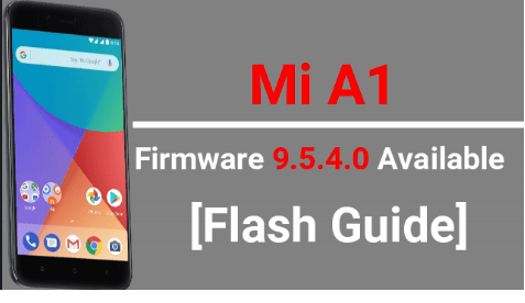 Xiaomi Mi A1 Firmware 9 5 4 0 Available To Download