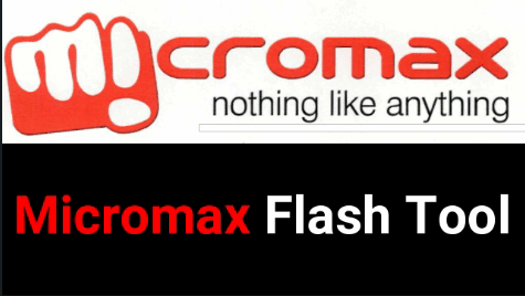 All Micromax Flash Tool Download [Micromax Firmware Flashing