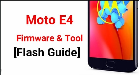 Flash Moto E4 firmware