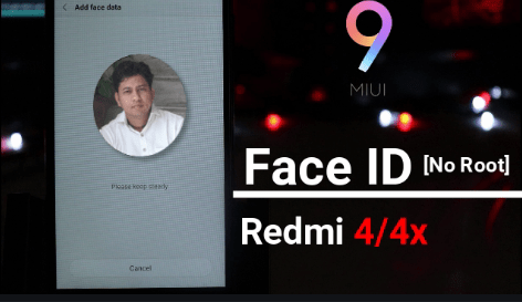 Enable Face UnLock Feature On Redmi 4 & Redmi 4X [Add Face ID Xiaomi
