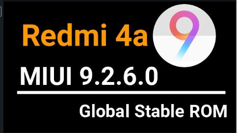 Redmi 4A MIUI 9.2.6.0 Global Stable ROM