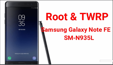Root Samsung Galaxy Note FE SM-N935L