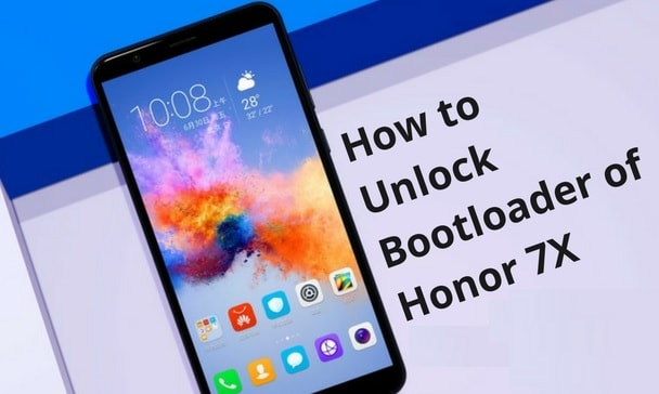 How To Root Honor 7x | Install TWRP | Unlock Bootloader