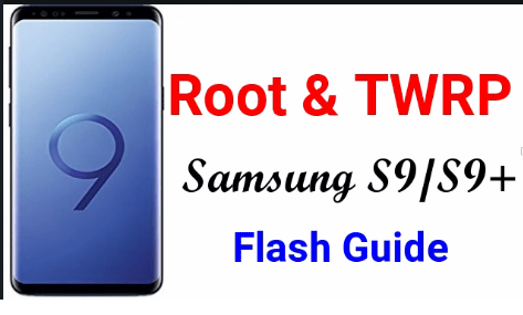 Root Samsung Galaxy S9