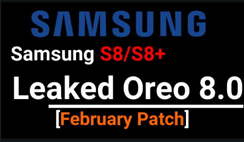 How To Install Android Oreo On Samsung Galaxy S8 and S8+ [Leaked Official Build]