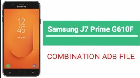 Samsung Galaxy J7 Prime G610F Combination File