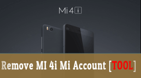 NEW* Xiaomi Mi 4i Mi Account Bypass Tool [Unlock Mi4i Mi Account