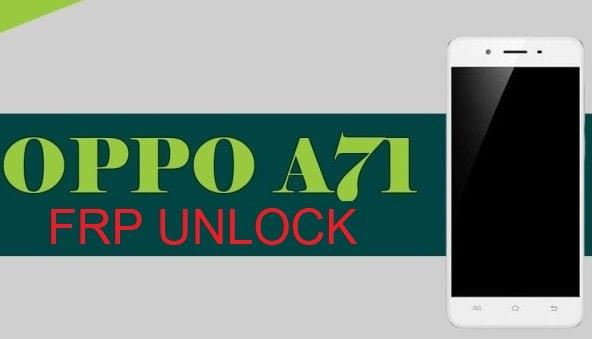 Bypass Oppo A71 FRP Lock