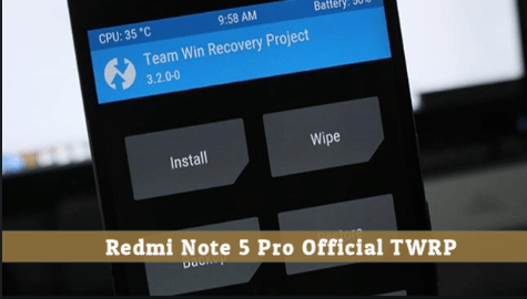 Official TWRP Recovery For Redmi Note 5 Pro