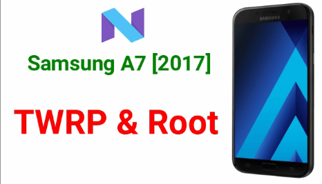 Root Samsung Galaxy A7 2017