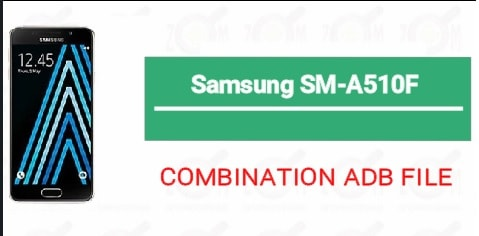 Samsung A510F Combination File