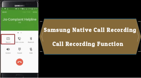 Enable Native Call Recording In Samsung Phones