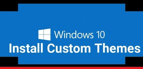 Install Custom Themes In Windows 10