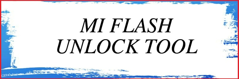 Mi Flash Unlock Tool