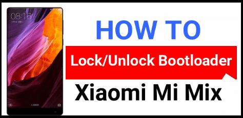 Xiaomi Mi Mix Unlock Bootloader