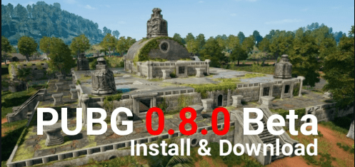 PUBG Mobile 0.8.0 Global Beta